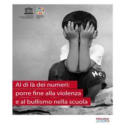 """""""Al di là dei numeri: porre fine alla violenza nella scuola""""."""