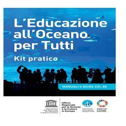L'Alfabetizzazione oceanica e l'Educazione all'oceano per tutti
